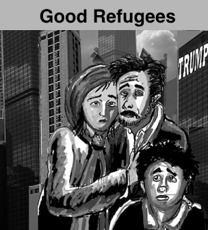 Trump administration muslim travel ban: good refugees